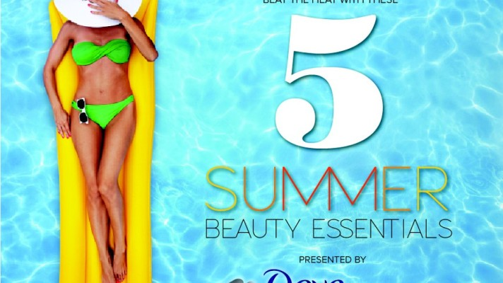 Beat the Heat With These 5 Summer Beauty Essentials