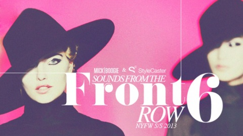 Sounds From The Front Row, Volume 6: Your Soundtrack for NYFW | StyleCaster