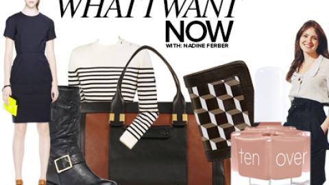 What I Want Now: TenOverTen Co-Founder Nadine Ferber's Fall Picks | StyleCaster
