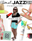 Ultimate Jazz Fest Packing Guide with Blogger Jessica Sturdy