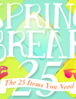 Spring Break Packing List: The Only 25 Items You Need To Bring (All At $100...