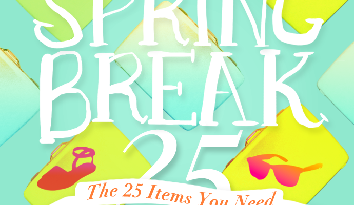 Spring Break Packing List: The Only 25 Items You Need To Bring (All At $100 Or Less!)