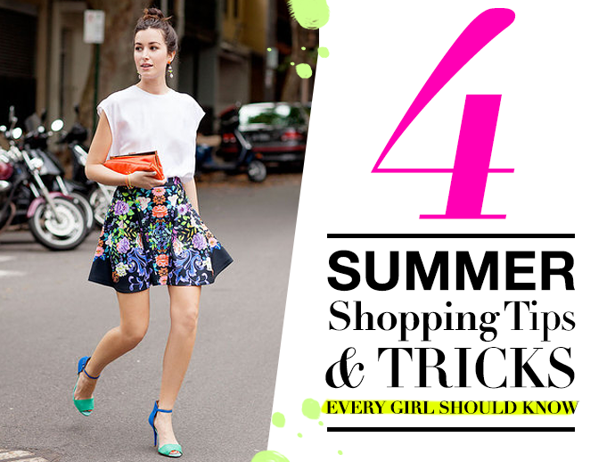 summer 4 Summer Shopping Tips and Tricks Every Girl Should Know