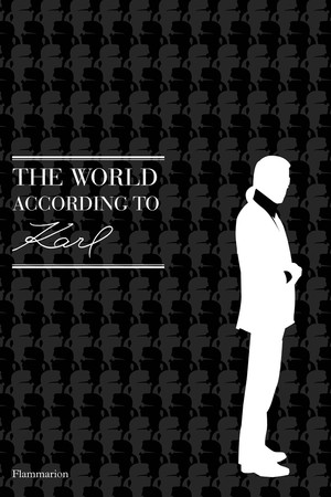 karl lagerfeld book Coming Soon: An Entire Book Filled With Karl Lagerfeld Quotes