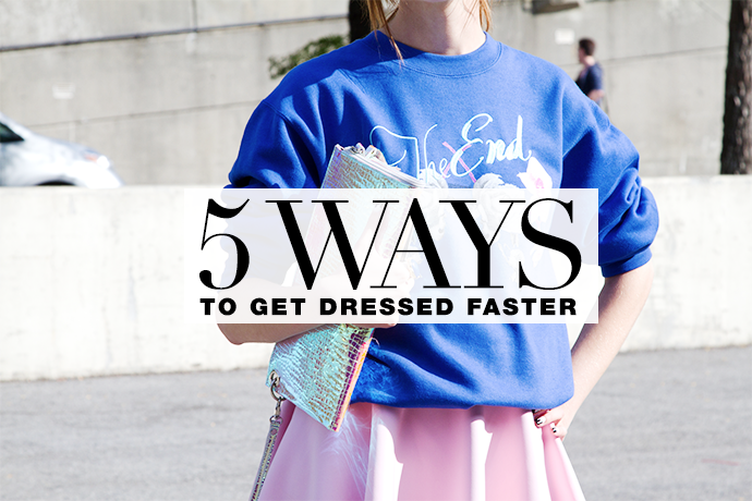 how to get dressed faster in the morning