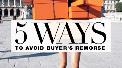 How To Avoid Buyer's Remorse | StyleCaster