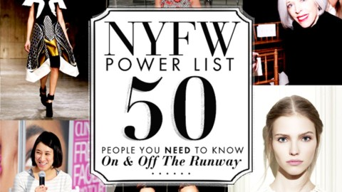 New York Fashion Week Power List: 50 People You Need To Know On and Off the Runway   StyleCaster