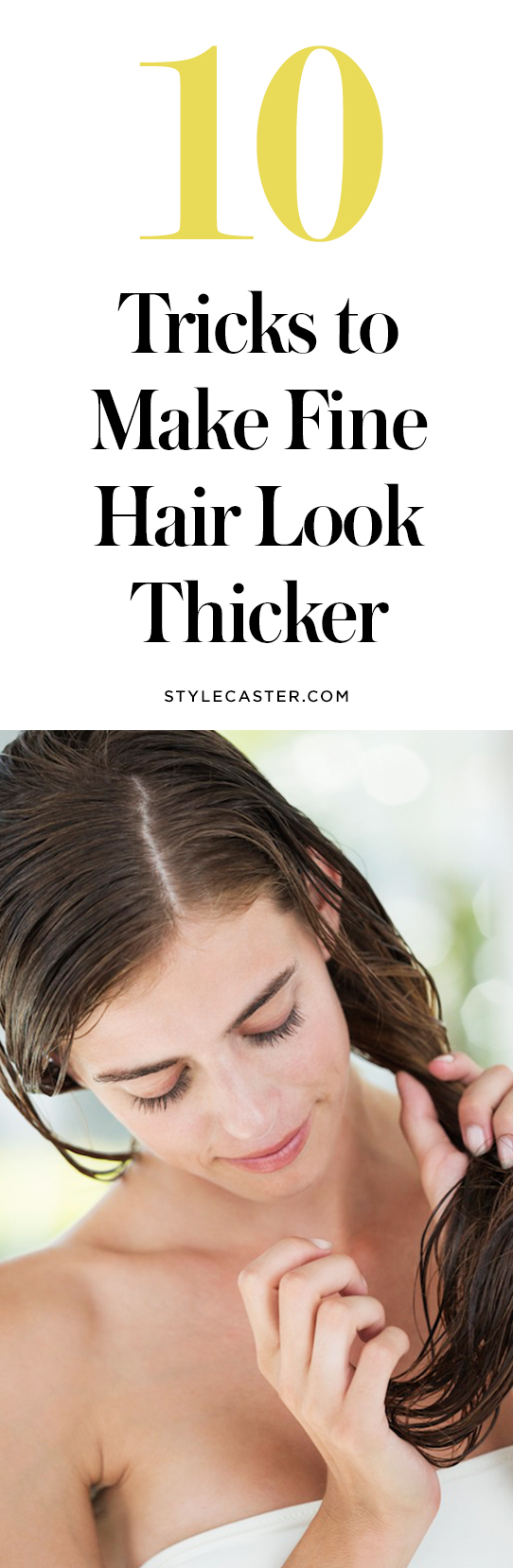10 tricks to make fine hair look thicker   @stylecaster