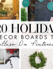 Top 20 Holiday Decor Boards To Follow On Pinterest