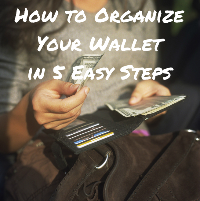 how to organize your wallet1 A 5 Step Guide to Organizing Your Messy Wallet