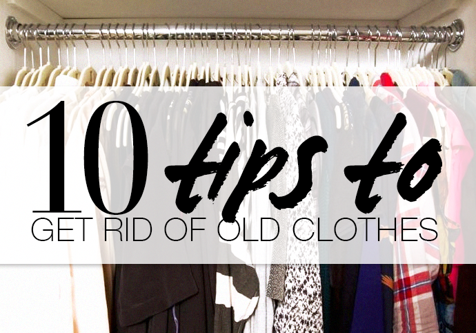 when to get rid of clothes When Should You Get Rid of Clothes? Heres a 10 Step Guide to Figure it Out