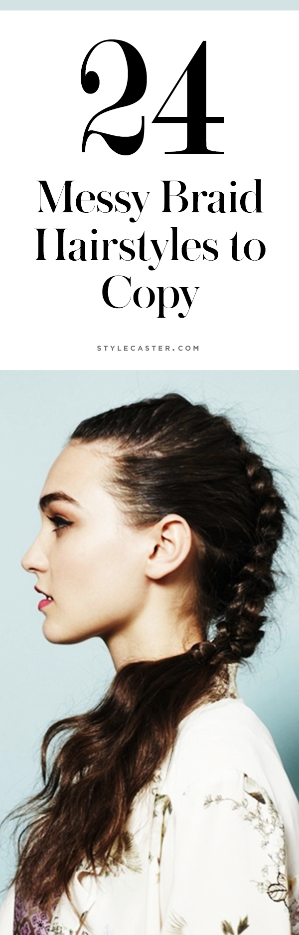 24 messy braid hairstyles | @stylecaster