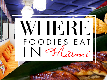 The Best Restaurants In Miami: Where Foodies Eat In Miami