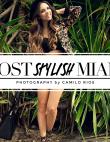 Miami's Most Stylish 2013