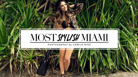 Miami's Most Stylish 2013 | StyleCaster