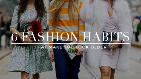 6 Habits That Make You Look Older | StyleCaster