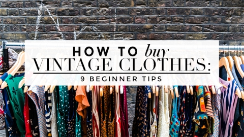 How to (Really) Buy Vintage Clothes | StyleCaster