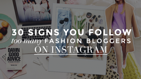 30 Signs You Follow Too Many Bloggers | StyleCaster