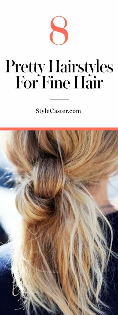 8 cute hairstyles for fine hair | @stylecaster