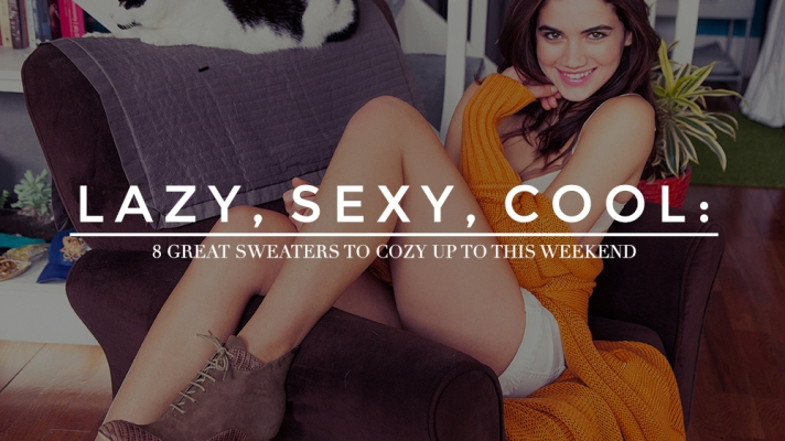 Lazy, Sexy, Cool: 10 Perfect Sweaters to Cozy Up to This Weekend