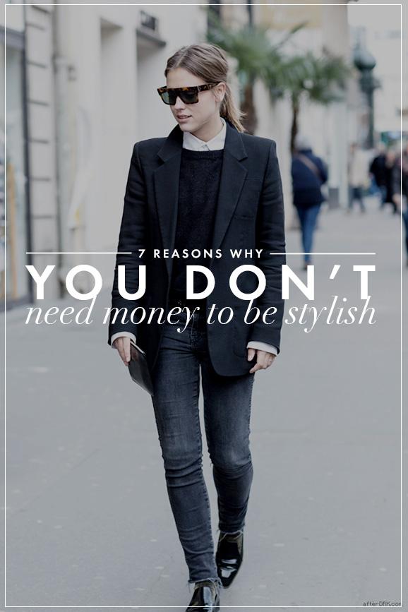 stylish without money 7 Reasons Why You Dont Need Money to Be Stylish