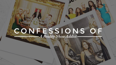 Confessions of a Reality TV Addict | StyleCaster