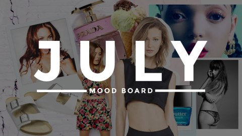 July Mood Board | StyleCaster