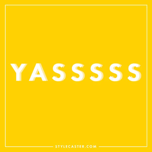 Yassss