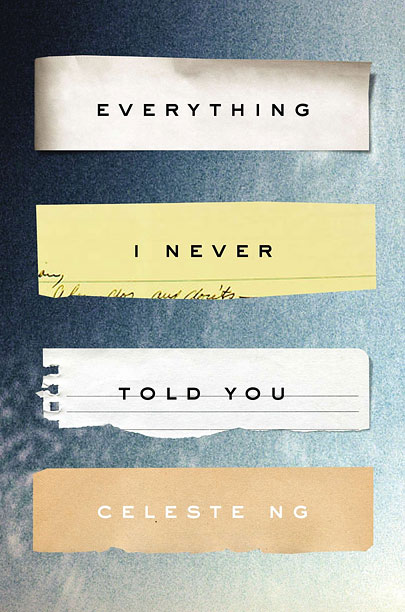 Everything I Never Told You  by Celeste Ng cover