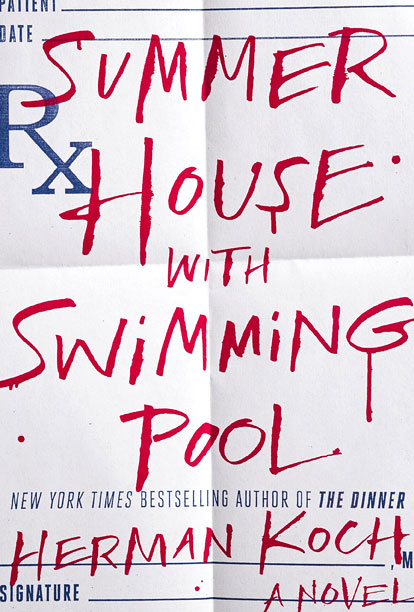 Summer House with Swimming Pool herman koch cover the dinner