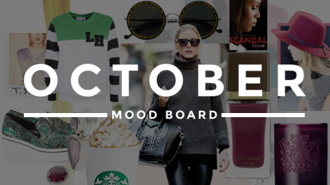 October Mood Board! | StyleCaster