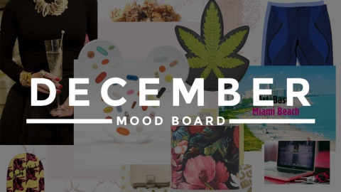 Our December Mood Board  | StyleCaster