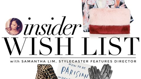 What We Want for the Holidays  | StyleCaster