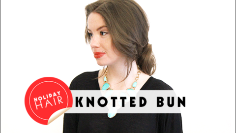 Holiday Hair Ideas: How to Get An Easy, Low Knotted Bun | StyleCaster