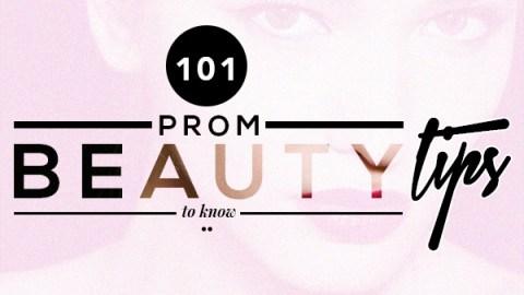 101 Prom Beauty Tips | StyleCaster