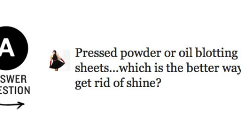 Help! What's the Best Way to Get Rid of Shine!? | StyleCaster