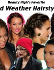Weather Messing Up Your 'Do? Get Inspired by These Celebs