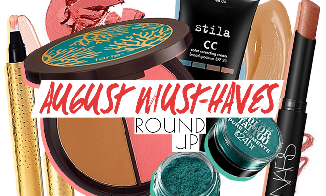 Our August Must-Haves: What We Will Be Stocking Up On