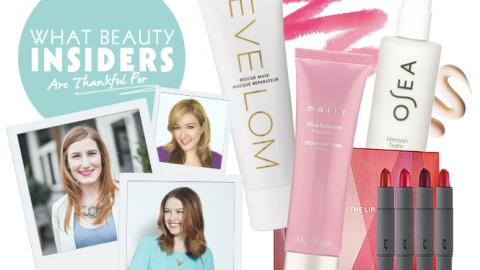 What Beauty Products Beauty Insiders Are Thankful For | StyleCaster