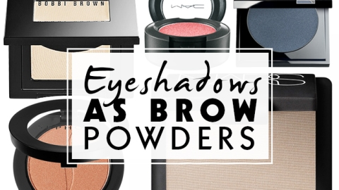 The 8 Best Eyeshadows as Brow Powders | StyleCaster