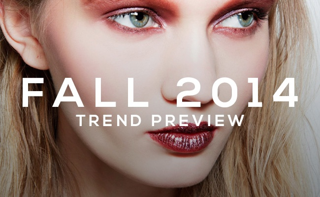 Fall 2014 Trend Preview: Everything You Need For a New, Daring Look