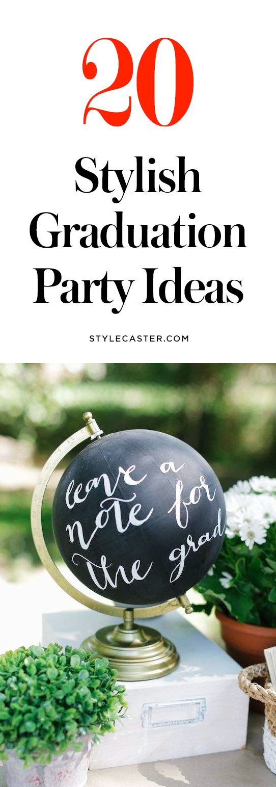 20 Stylish Graduation Party Ideas From Pinterest