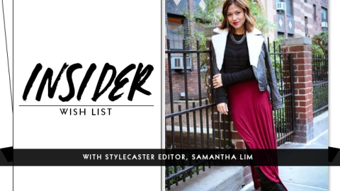 Insider Wish List: StyleCaster's Samantha Lim | StyleCaster