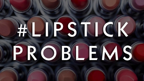 #LipstickProblems: Quick Fixes for the Worst Issues | StyleCaster