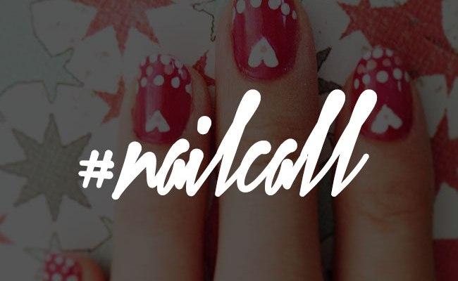 Tuesday's #NailCall: Hearts We Heart