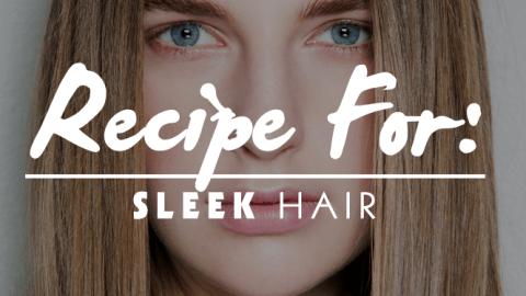 Beauty Recipe: Sleek, Straight Hair | StyleCaster