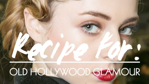 Beauty Recipe: Getting the Old Hollywood Glamour Look Just Right | StyleCaster