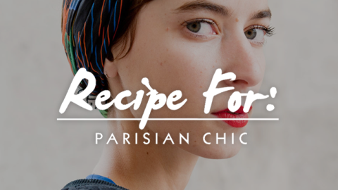 Beauty Recipe: How to Get the Parisian Chic Look   StyleCaster