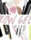 The Best Gels For Grooming Your Brows