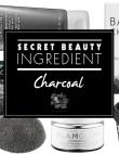 Secret Beauty Ingredient: Charcoal